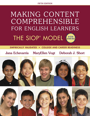 Making Content Comprehensible for English Learners: The SIOP® Model, 5th Edition